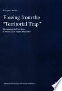 Freeing from the  Territorial Trap