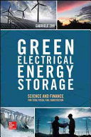 Green Electrical Energy Storage