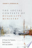 The Social Contexts Of Disability Ministry