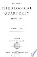 Dickinsons theological quarterly  ed  by J  Kernahan