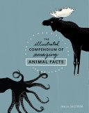 The Illustrated Compendium of Amazing Animal Facts Pdf/ePub eBook