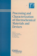 Processing and characterization of electrochemical materials and devices