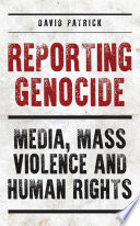 Reporting Genocide