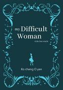 my Difficult Woman Pdf