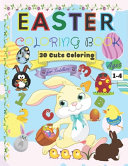 Easter Coloring Book for Toddlers Ages 1 4