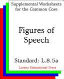 Figures of Speech  CCSS L 8 5a