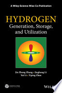 Hydrogen Generation  Storage and Utilization