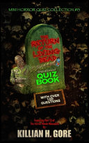 The Return of the Living Dead Unauthorized Quiz Book