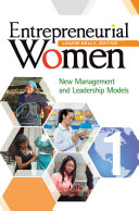 Entrepreneurial Women: New Management and Leadership Models [2 volumes] Pdf/ePub eBook