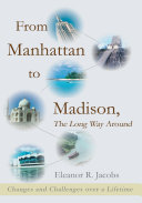 From Manhattan to Madison  the Long Way Around