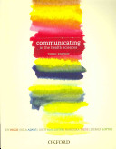Communicating in the Health Sciences  Third Edition