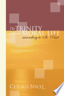 The Trinity And Our Moral Life According To St Paul