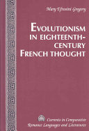 Evolutionism in Eighteenth-century French Thought