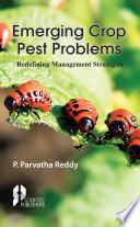 Emerging Crop Pest Problems   Redefining Management Strategies