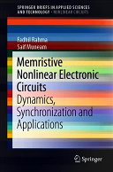 Memristive Nonlinear Electronic Circuits