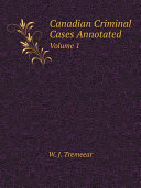 Canadian Criminal Cases Annotated