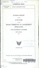 Interim Report of the Activities of the House Committee on Government Operations  One Hundredth Congress  First Session  1987