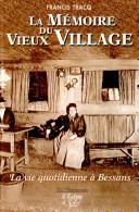 La mémoire du vieux village