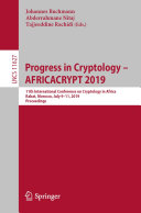 Progress in Cryptology     AFRICACRYPT 2019