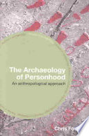 The Archaeology of Personhood