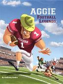 Aggie Football Legends