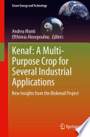 Kenaf  A Multi Purpose Crop for Several Industrial Applications Book