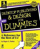 Desktop Publishing   Design For Dummies