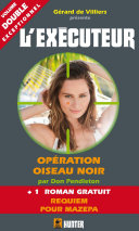 L'Exécuteur 308 : Opération Oiseau Noir + Requiem pour Mazepa ebook