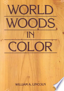 World Woods in Color