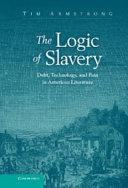 The Logic of Slavery