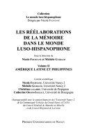 Les réélaborations de la mémoire dans le monde luso-hispanophone: Amérique Latine et Philippines