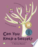 Can You Keep A Secret? 1: Nursery Rhymes