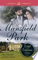 Mansfield Park  The Wild and Wanton Edition