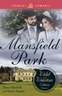 Mansfield Park: The Wild and Wanton Edition