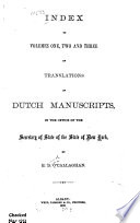 Index to Volumes One, Two and Three of Translations of Dutch Manuscripts