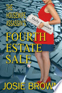 The Housewife Assassin   s Fourth Estate Sale