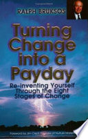 Turning Change Into A Payday