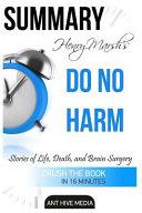 Summary Henry Marsh's Do No Harm