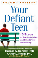 Your Defiant Teen, Second Edition Book