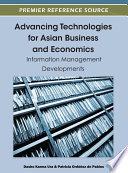 Advancing Technologies for Asian Business and Economics  Information Management Developments