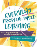 Everyday Problem Based Learning
