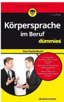 Körpersprache im Beruf fÃ1⁄4r Dummies Das Pocketbuch