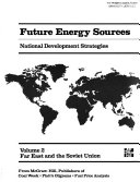 Future Energy Sources  Far East and the Soviet Union Book
