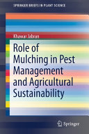 Role of Mulching in Pest Management and Agricultural Sustainability