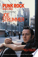 Punk Rock Warlord  the Life and Work of Joe Strummer