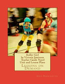 Roller Girl by Victoria Jamieson Teacher Guide Novel Unit and Lesson Plans
