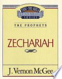 Thru The Bible Vol 32 The Prophets Zechariah