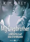 My Stepbrother - Liebesspiele mit dem Stiefbruder, 2