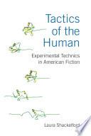 Tactics of the Human