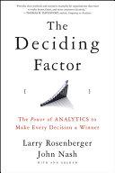The Deciding Factor